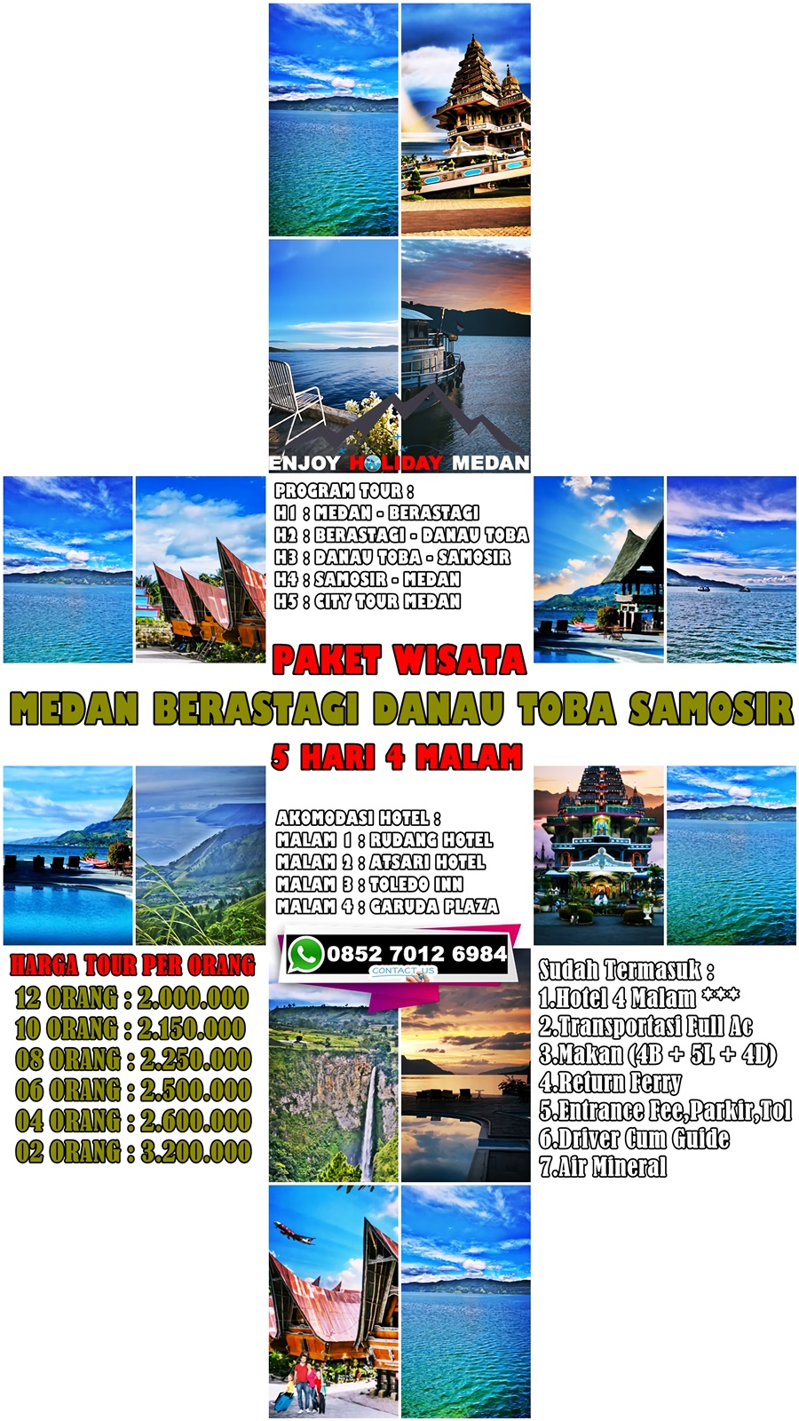 Enjoy Holiday Medan 5 Hari 4 Malam