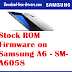 Stock ROM Firmware on  Samsung A6 - SM-A6058