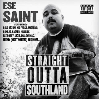 Ese Saint – Straight Outta Southland (2015) [CD] [FLAC]
