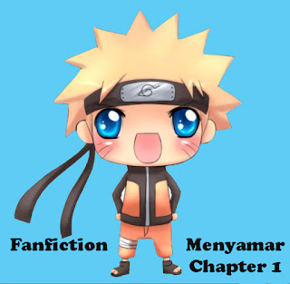 Chapter 1 Fanfiction Menyamar