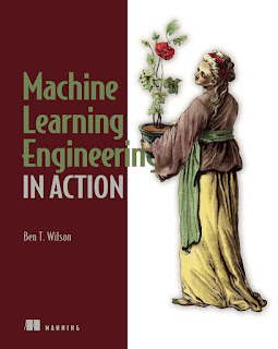 Machine Learning Engineering in Action