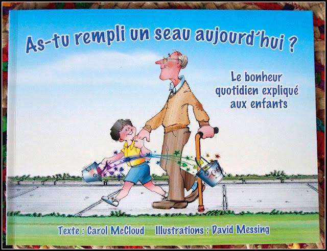 """couverture """"As-tu rempli un seau aujourd'hui ? Le bonheur quotidien expliqué aux enfants"""" de Carol McCloud"""