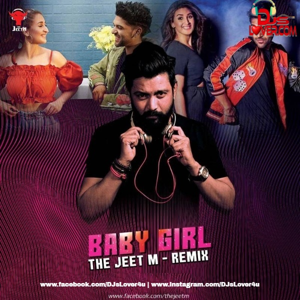 Baby Girl Remix The Jeet M