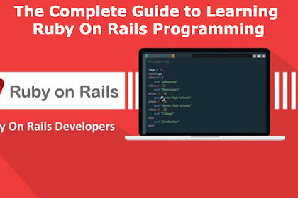 The Complete Guide to Learning Ruby On Rails Programming