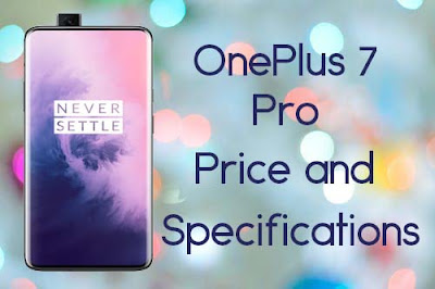 OnePlus 7 Pro Price and specification - Full details
