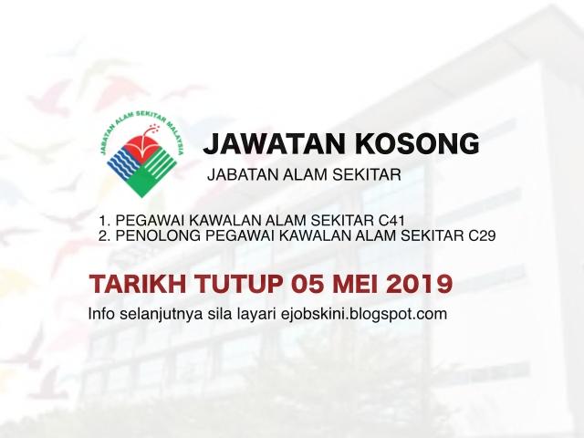 Jawatan Kosong Jabatan Alam Sekitar Jas Tarikh Tutup 05 Mei 2019