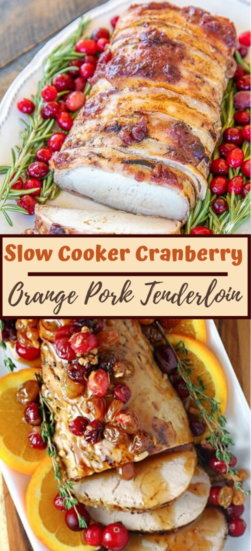 Slow Cooker Cranberry Orange Pork Tenderloin #dinnereasy #quickandeasy #dinnerrecipe #lunch #amazingappatizer