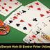 Trick Menang Banyak Main Di Bandar Poker Online Terpercaya