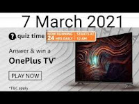 Amazon Quiz Time Daily @ 24 HRS on 07 Mar 2021 Answers & Win OnePlus TV