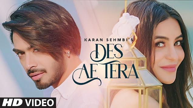 Karan Sehmbi : Des Ae Tera Song Lyrics   Rox A   Jass Inder   New Punjabi Songs 2020 Lyrics Planet