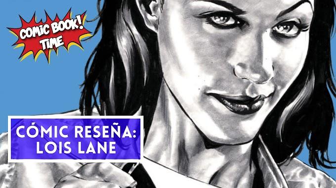 """Cómic reseña: """"Lois Lane: Enemiga del pueblo"""" de Greg Rucka y Mike Perkins"""