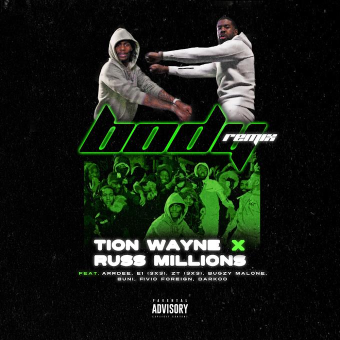 Russ Millions & Tion Wayne - Body (Remix) Lyrics