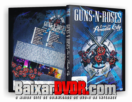 Guns N' Roses: Live In Paradise City (2012) DVD-R Oficial