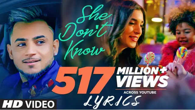 She Don't Know Lyrics and Cast Millind Gaba Song Hindi