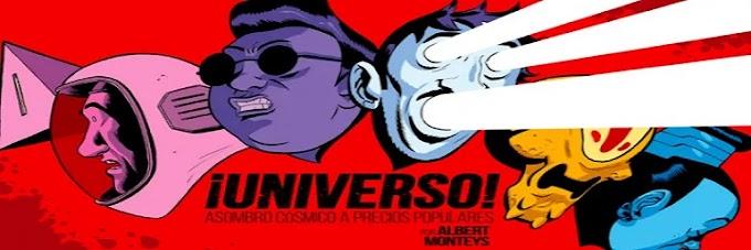 Cómic reseña: '¡Universo!', de Albert Monteys: La nueva ciencia ficción tiene sus raíces en la península ibérica
