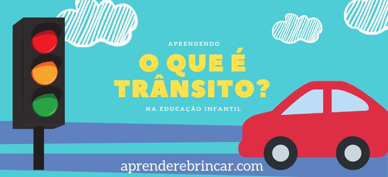 plano de aula transito educacao infantil