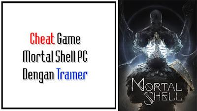 Tutorial ngecheat game Mortal Shell PC terbaru 2020