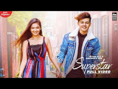 Superstar lyrics-Riyaz Aly | Neha kakkar