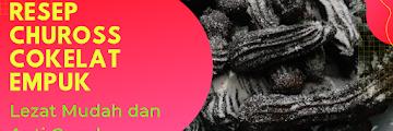 Resep Chuross Cokelat Empuk Lezat Mudah dan Anti Gagal