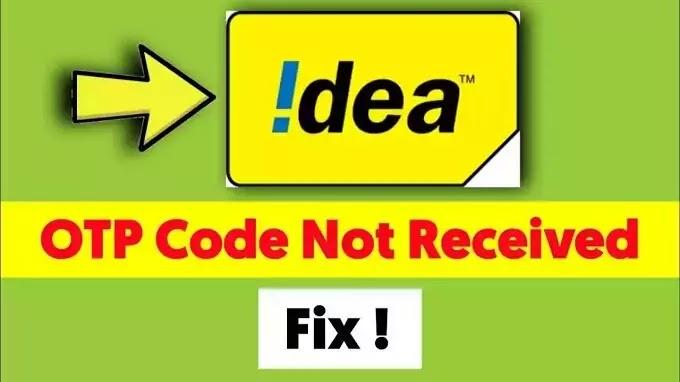 Idea/VI Otp Not Received Problem Solved