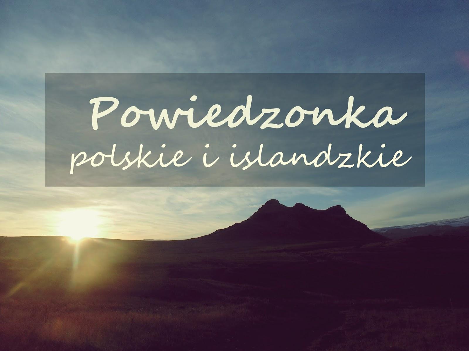 Powiedzenia polskie i islandzkie, Polska, Islandia, wschód słońca, krajobraz, nagłówek