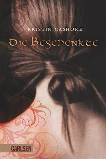 [Rezension] Die sieben Königreiche 1: Die Beschenkte – Kristin Cashore
