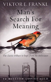 Man's Search For Meaning: The classic tribute to hope from the Holocaust by Viktor E Frankl
