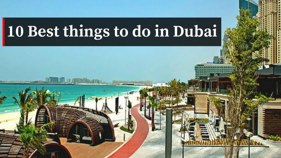 10-best-things-to-do-in-dubai