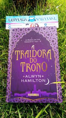 [Resenha] - A Traidora do Trono #2 - Alwyn Hamilton