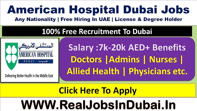 American Hospital Dubai Jobs Vacancies - UAE 2020