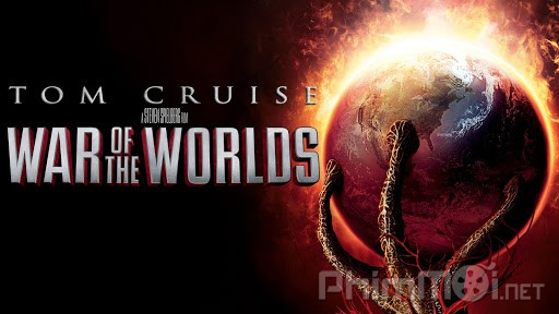 Đại Chiến Thế Giới - War of the Worlds (2005)