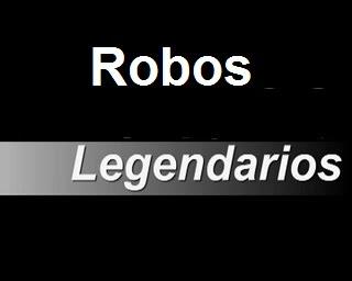 Robos legendarios