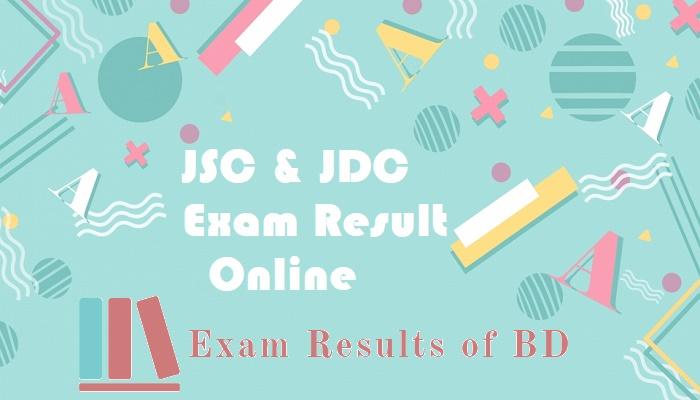 JSC Result 2019, JSC Result 2019 Online, JDC Result 2019, JDC Result 2019 Online, JSC Exam Result 2019, JDC Exam Result 2019
