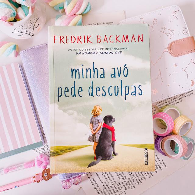 Minha Avó Pede Desculpas - Fredrik Backman