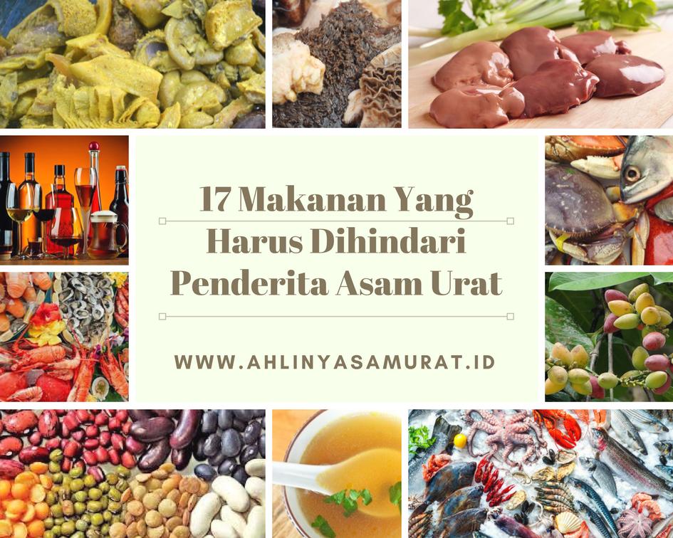 17 Makanan Yang Harus Dihindari Penderita Asam Urat