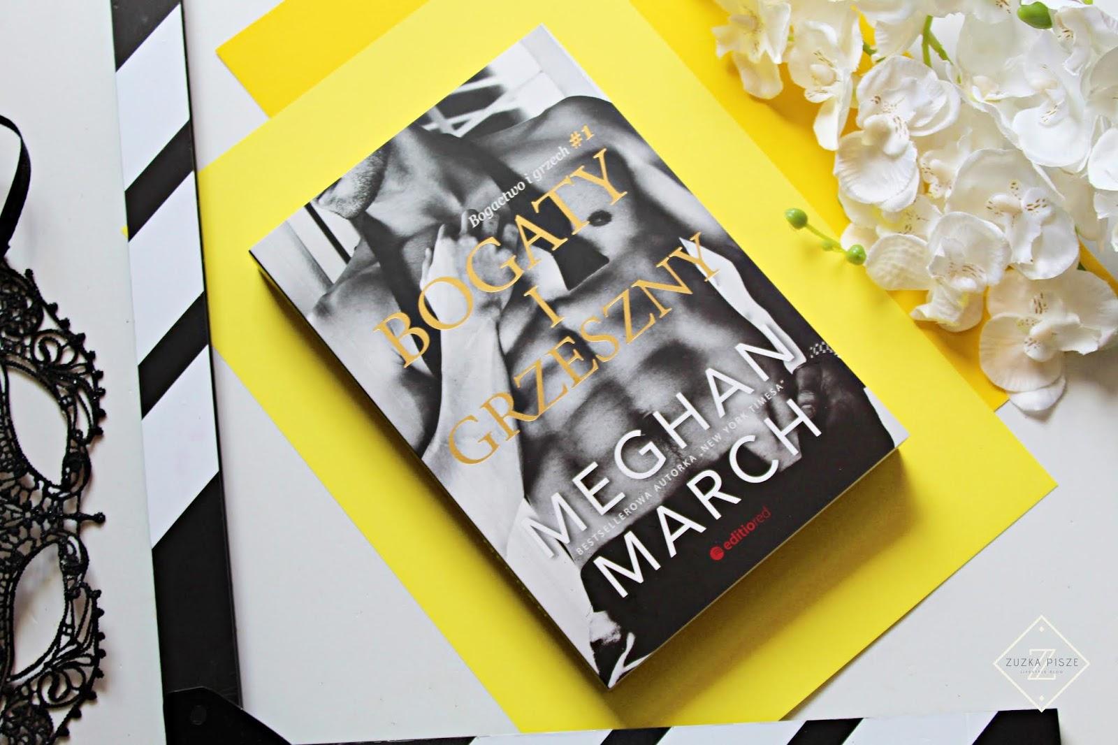 """Meghan March """"Bogaty i grzeszny"""" - recenzja"""
