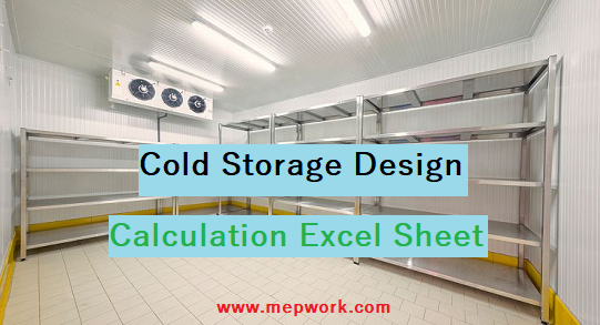 Download Cold Storage Design Calculation Excel Sheet