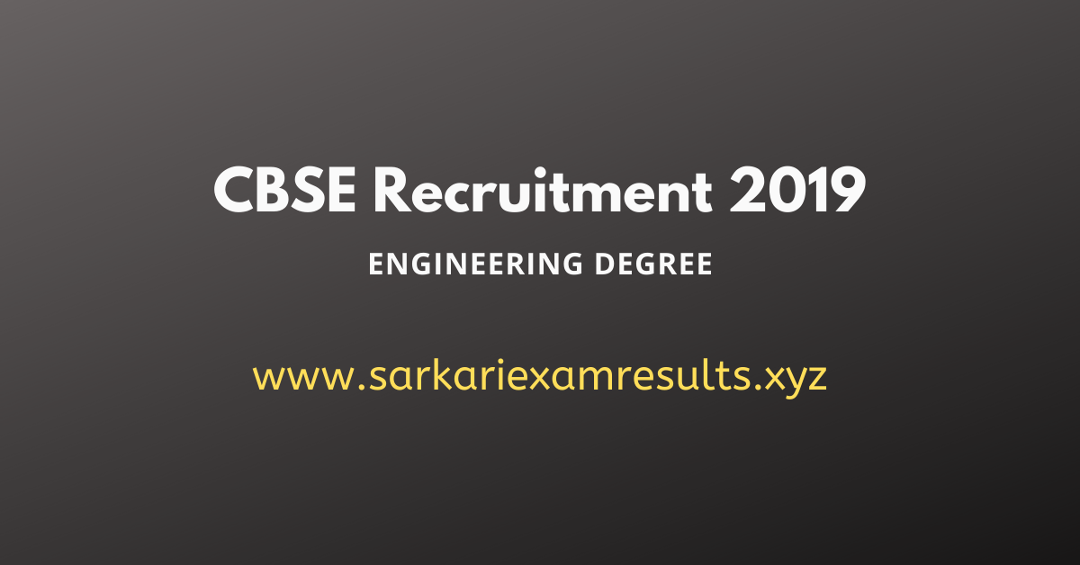 CBSE Recruitment 2019 - Central Board of Secondary Education