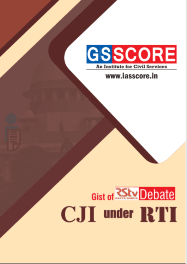 GS-Score-Gist-of-Rajya-Sabha-Debate-CJI-under-RTI-For-UPSC-Exam-PDF-Book
