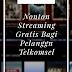 Fasilitas Nonton Streaming Gratis Bagi Pengguna Telkomsel