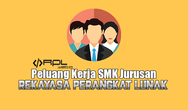 Peluang Kerja Jurusan RPL