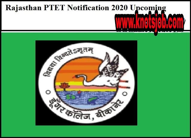 Rajasthan PTET Notification 2020 Upcoming