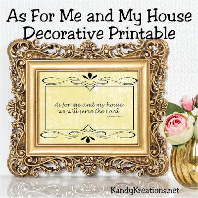 """As for me and my house we will serve the Lord.""  Print these pictures and use them to decorate your house with this scripture printable."
