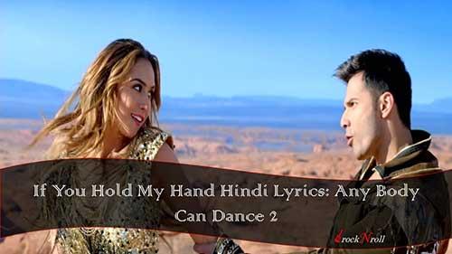 If-You-Hold-My-Hand-Hindi-Lyrics-Any-Body-Can-Dance-2