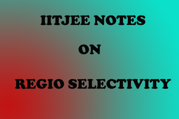 Regio selectivity ORG