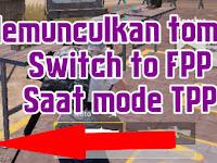Cara Memunculkan Tombol Switch TPP to FPP di PUBG Mobile