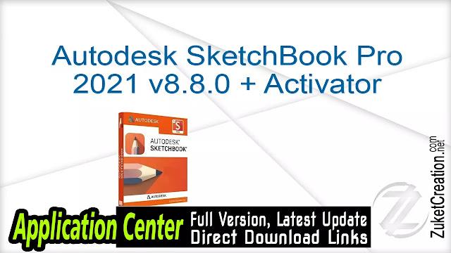 Autodesk SketchBook Pro 2021 v8.8.0 + Activator