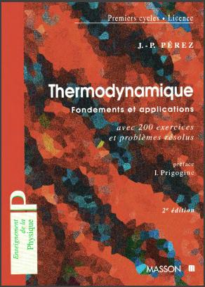 Livre : Thermodynamique, Fondements et applications - Avec 200 exercices et problèmes résolus