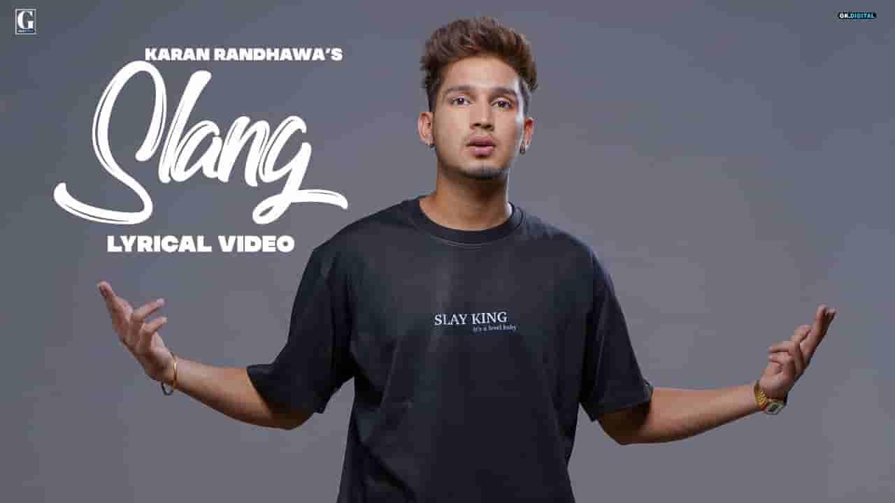 स्लैंग Slang lyrics in Hindi Karan Randhawa Rambo Punjabi Song