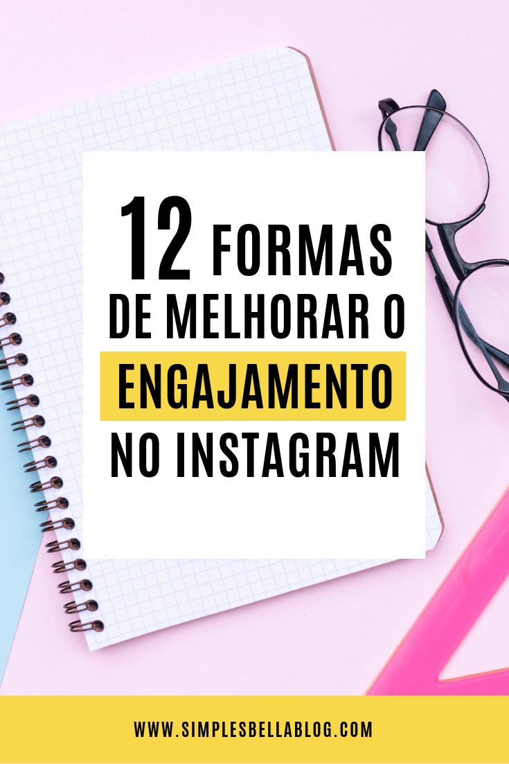 12 formas de aumentar o engajamento no Instagram